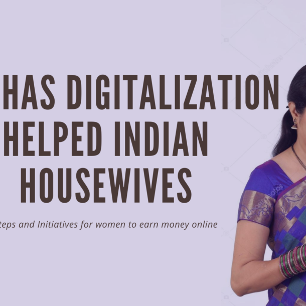 how has digitalization helped indian housewives