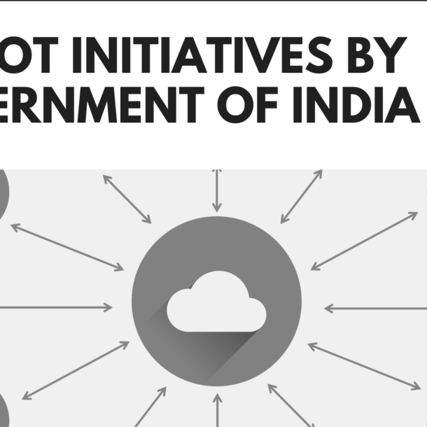 Top IoT Initiatives by Government of India